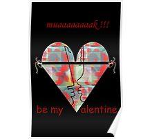 Be my sexy Valentine Poster