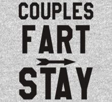 Couples That Fart Together Stay Together 1 - Couples Shirt by printproxy