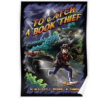 To Catch a Book Thief Poster