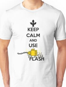Keep Calm and Use Flash Unisex T-Shirt