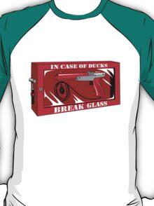 In case of ducks  T-Shirt