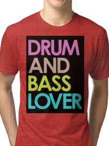 Drum & Bass Lover Tri-blend T-Shirt