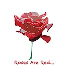 Roses Are Red...Phone Case by Michele Duncan IPA