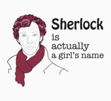 Sherlock is actually a girl's name Kids Clothes