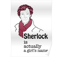 Sherlock is actually a girl's name Poster
