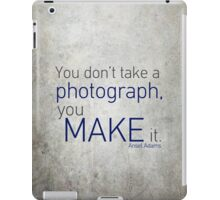 Photography Quote iPad Case/Skin