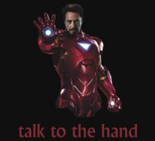 Iron Man (talk to the hand) Big by Art-Maniacs