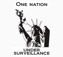 One Nation Under Surveillance  by GrimDork