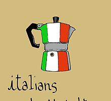 italians do it better by Logan81