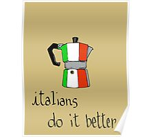 italians do it better Poster
