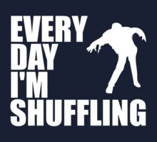 Everyday I'm shuffling. Kids Clothes