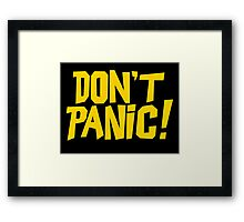The Hitchhikers Guide to the Galaxy - Don't Panic Framed Print