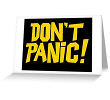 The Hitchhikers Guide to the Galaxy - Don't Panic Greeting Card