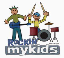 Rockin' MyKids© by bafoodle