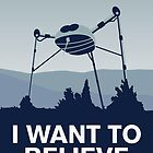 My I want to believe minimal poster-war_of_the_worlds by Chungkong