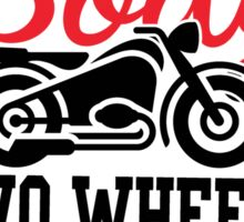 Four wheels move the body, two wheels move the soul! Sticker