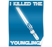Not the Younglings Poster