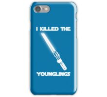Not the Younglings iPhone Case/Skin