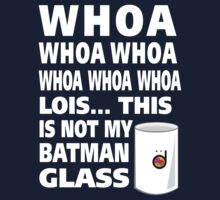 This is not my Batman glass One Piece - Short Sleeve