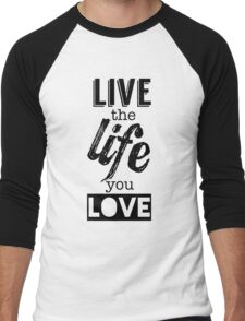 Live Life Love Men's Baseball ¾ T-Shirt