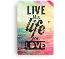 Live Life Love Canvas Print