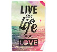 Live Life Love Poster