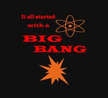Started with a Big Bang  Unisex T-Shirt