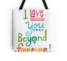 I Love You Beyond Forever - white Tote Bag