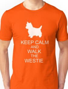 Keep Calm And Walk The Westie Unisex T-Shirt