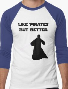 Jedi - Like pirates but better. Men's Baseball ¾ T-Shirt