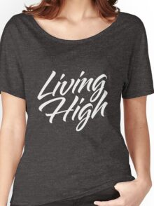 Living High Typography (Light) Women's Relaxed Fit T-Shirt