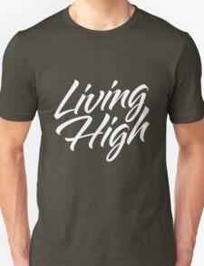 Living High Typography (Light) Unisex T-Shirt