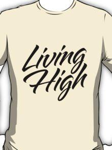 Living High Typography (Dark) T-Shirt