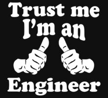 Trust Me I'm An Engineer by GeekLab