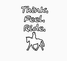 Think.Feel.Ride Unisex T-Shirt
