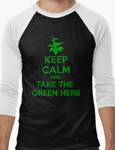 KEEP CALM AND TAKE THE GREEN HERB Men's Baseball ¾ T-Shirt