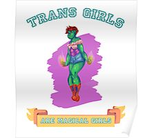 Trans girls are magical girls Poster