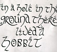 """""""In a hole in the ground there lived a hobbit…"""" by SimranJ"""