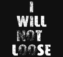 I WILL NOT LOOSE by Gerrit Deschuyteneer
