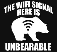 The Wifi Signal Here Is Unbearable by BrightDesign