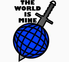 THE_WORLD_IS_MINE Unisex T-Shirt