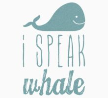 I Speak Whale II Kids Clothes