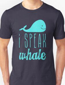 I Speak Whale II T-Shirt