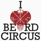 I LOVE Beard Circus 2 by mijumi