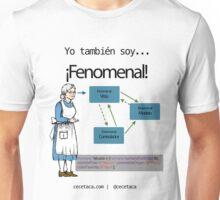 Yo también soy fenomenal: Abuela Unisex T-Shirt