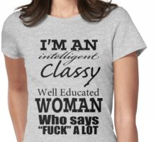 For the high-class broad Womens Fitted T-Shirt