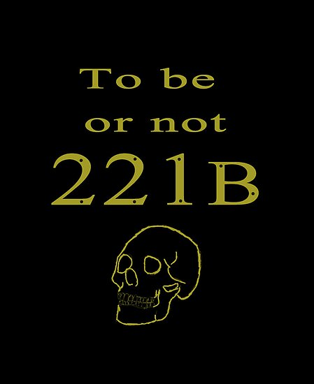 To be or not 221b by Katy177