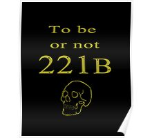 To be or not 221b Poster