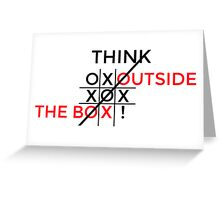 Think Outside The Box! Greeting Card