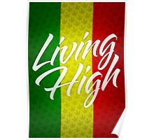 Living High Typography (Light) Poster